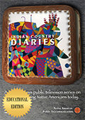 Indian Country Diaries Deluxe Educational Edition