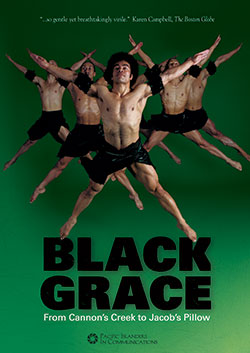 Black Grace: From Cannon's Creek to Jacob's Pillow