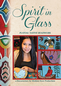 Spirit in Glass: Plateau Native Beadwork