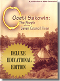 Oceti Sakowin Educational Edition with Bonus DVD