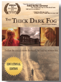 Thick Dark Fog